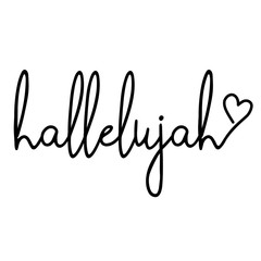 hallelujah - word with heart. Hand drawn lettering quote. Vector illustration. Good for tattoo, scrap booking, posters, textiles, gifts...