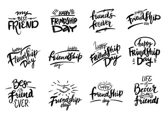 Happy Friendship day hand drawn vector set lettering. Inspirational quote about friendship.