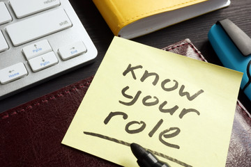 Know your role written on a memo stick. Inspiration.