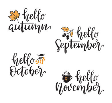 Autumn calligraphy set with design elements. Hello Autumn, September, October, November hand written