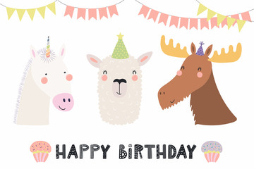 Hand drawn birthday card with cute funny unicorn, llama, moose in party hats, bunting, cupcakes, quote. Isolated objects. Scandinavian style flat design. Vector illustration. Concept for kids print.