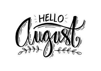 """Hello August"". Modern brush lettering. Greeting card."