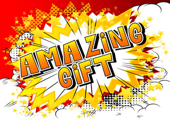 Amazing Gift - Comic book style word on abstract background.