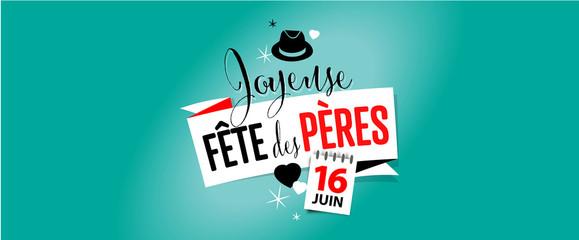 2019 Fête des pères - 16 juin 2019