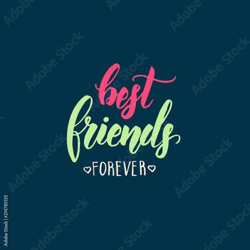 Best Friends Forever Friendship Day Lettering Calligraphy Phrase