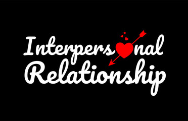 interpersonal relationship word text with red broken heart