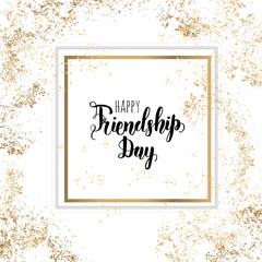 Friendship Day lettering calligraphy phrase on golden and white background with golden tinsel. Hand drawn quote