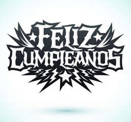Feliz Cumpleanos, happy birthday spanish text, vector hardcore punk rock style lettering