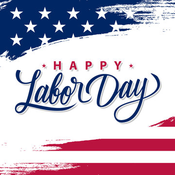 USA Labor Day greeting card with brush stroke background in United States national flag colors and hand lettering text Happy Labor Day. Vector illustration.