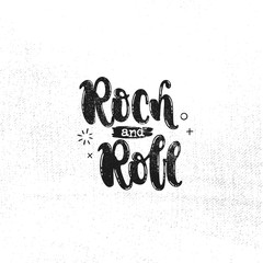 Vector hand drawn illustration. Phrases Rock and roll lettering. Idea for poster, postcard.