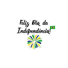 text in portuguese: Happy Independence Day. Lettering. Vector illustration. Design concept banner, card. Brazil Independence Day greeting card.