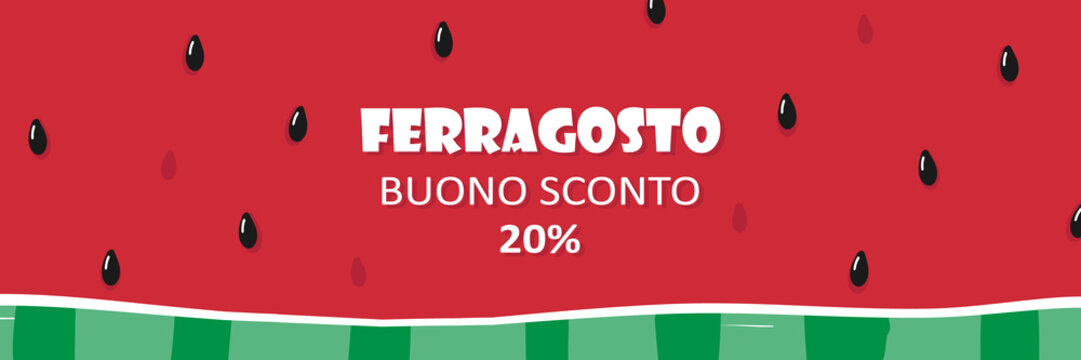 Cute cartoon vector watermelon slice horizontal banner, header for italian traditional august holiday Ferragosto. Template for sale and special offers design.