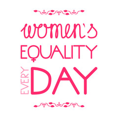 Womens Equality Day. Letitering with the name of the holiday and the addition of the word Every
