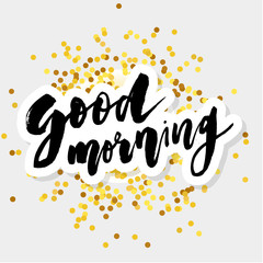 Good Morning Lettering Calligraphy Vector Text Phrase typography Gold