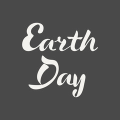 Earth Day hand lettering. Elegance calligraphic light inscriptions isolated on dark background. Vector illustration.