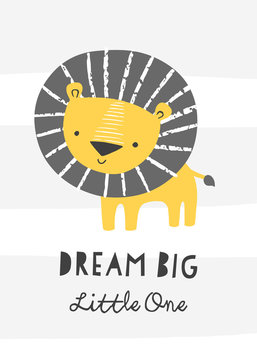 Nursery poster with cute lion. Dream big little one. Vector printable print, scandinavian style, black and white, yellow.