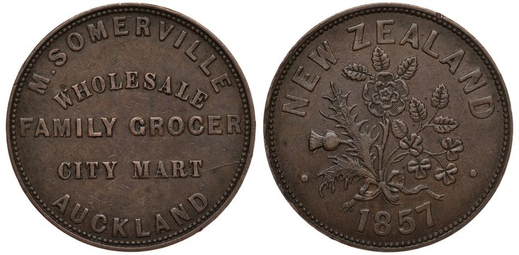 New Zealand coin 1 one penny 1857, token, M. Somerville, wholesale family grocer, city mart, Auckland, thistle, rose with leaves, clover leaves, date below,