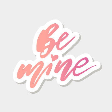 Be mine Sticker Gradient Vector Lettering Calligraphy Design Text Heart