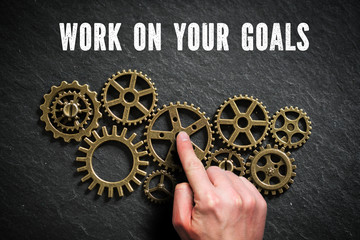 Work on your goals