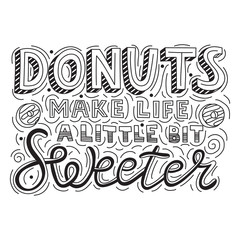 Donuts make life a little bit sweeter