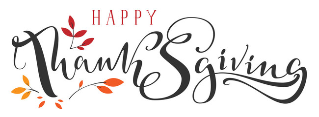 Happy Thanksgiving ornate hand written calligraphy text and fall leaf