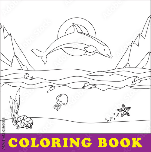 Coloring vector pages. Sea coloring book for children. The dolphin ...