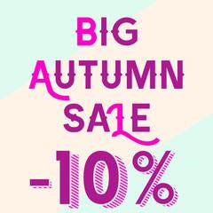 Big autumn sale for 10 percent