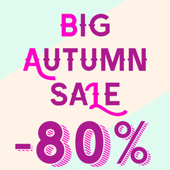 Discount for 80 percent, autumn sale