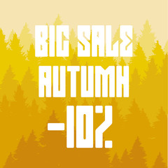 Autumn coniferous forest with 10 percent discount