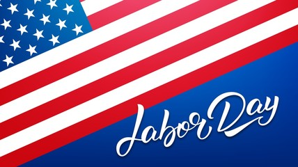 Labor Day. Banner for USA Labor Day sale, promotion, advertisement. Template with hand lettering and american flag