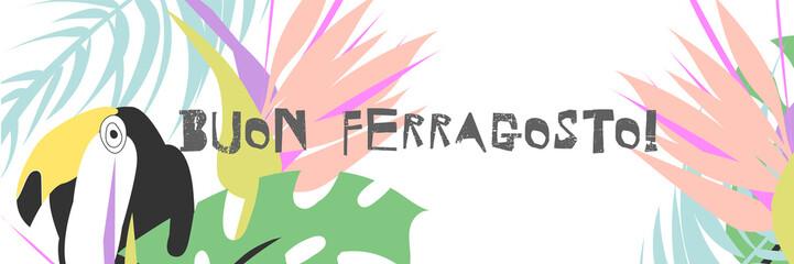 Buon Ferragosto italian summer holiday. Tropical vector illustration