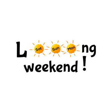 Long weekend typography concept