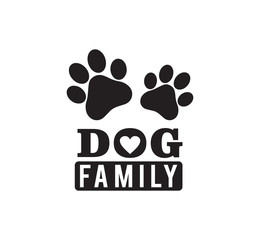dog family funny pet quote poster typography vector design