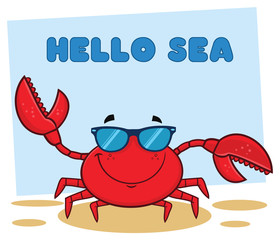 Smiling Crab Cartoon Mascot Character With Sunglasses Waving. Vector Illustration With Background And Text