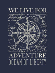 Vector retro banner with wind rose, old nautical compass, steering wheel and map. Hand-drawn illustration on the theme of travel, adventure and discovery on dark blue background. We live for adventure