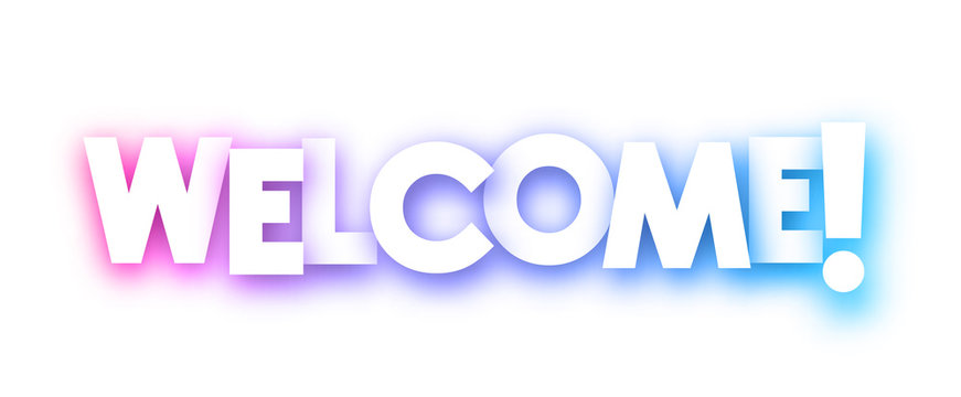 Colorful welcome sign on white background.