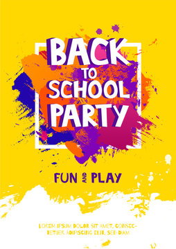 Art brush paint vector banner With the inscription Back to school party. Abstract texture background design acrylic stroke poster in frame vector illustration