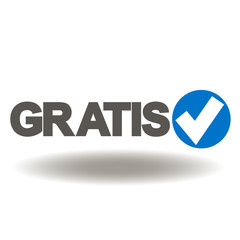 Gratis (is free) with check mark icon vector. Shopping online business technology illustration.