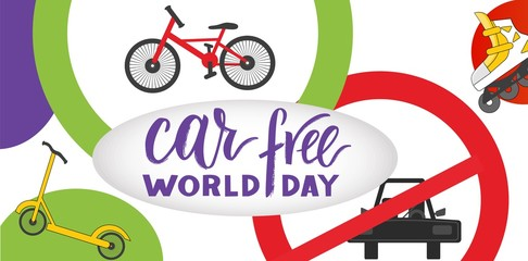 Composition of hand drawn lettering World Car Free Day with elements.