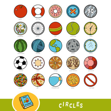 Colorful set of circle shape objects. Visual dictionary for children about geometric shapes