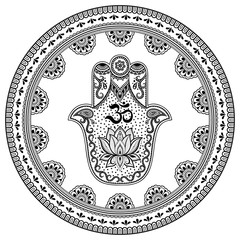 Circular pattern in form of mandala for Henna, Mehndi, tattoo, decoration. Decorative ornament in oriental style with Hamsa hand drawn symbol with mantra OM. Coloring book page.