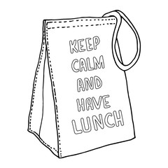 Keep calm and have lunch. Lunch bag with a motivating inscription. Vector sketch.