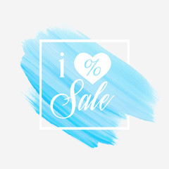 I love Sale sign with a heart over watercolor art brush stroke paint abstract background vector illustration. Perfect acrylic design for a shop and sale banners.