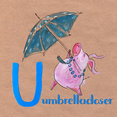 Alphabet for children with pig profession. Letter U. Umbrellacloser