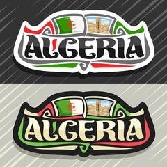 Vector logo for Republic of Algeria, fridge magnet with algerian state flag, original brush typeface for word algeria and national algerian symbol - stone tower in Beni Hammad Fort on dunes background