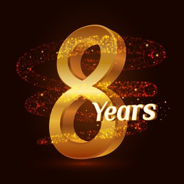 8 years golden anniversary 3d logo celebration with Gold glittering spiral star dust trail sparkling particles. Eight years anniversary modern design elements. Vector Illustration.