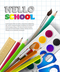 Hello school lettering with supplies and watercolor paint. Offer or sale advertising design. Typed text, calligraphy. For leaflets, brochures, invitations, posters or banners.