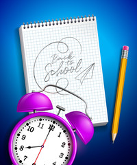 Back to school design with alarm clock, graphite pencil and notebook on blue background. Vector illustration with hand lettering typography for greeting card, banner, flyer, invitation, brochure or