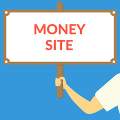 MONEY SITE. Hand holding wooden sign