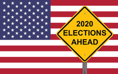 2020 Elections Ahead Caution Sigh